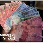 [Bali 2008] 峇里島錢(盧幣)怎麼換?
